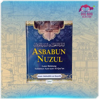 Buku Islam Kitab Asbabun Nuzul Latar Belakang Turun Ayat-Ayat Al-quran
