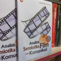 Analisis Semiotika Film dan Komunikasi oleh Arif Budi Prasetya TRAN