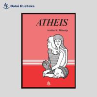Sastra Klasik Heritage (Hard Cover) Atheis karya Achdiat K. Mihardja
