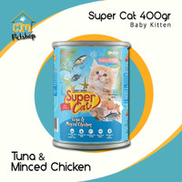 SUPERCAT Can Baby Kitten Varian Tuna & Minced Chicken 400 gram