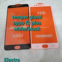 temper glass/tempered glass 4d oppo f3 plus white/black