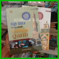 Fiqh Fiqih Idola - Terjemah Kitab Fathul Qorib Qarib 2 Jilid