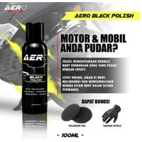 Aero Black Polish 30 ml Cairan Penghitam Body Hitam Poles Mobil Motor