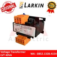 Voltage Transformer Trafo Step Down LVT - 40VA LARKIN