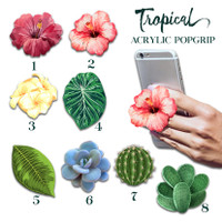 Tropical Flower Acrylic Pop socket Akrilik Popgrip Stand HP Custom