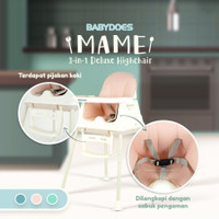 Babydoes MAME 3in1 Deluxe High Chair/Kursi makan bayi 3in1