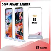 Door Frame Banner Standing Plus CETAK MURAH