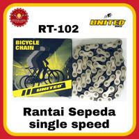 UNITED RT-102 Rantai Sepeda Single Speed