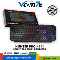 Fantech Keyboard Gaming K511 Hunter Pro Backlit Gaming Pro