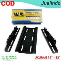 Braket Maxx Universal TV Bracket LCD / LED 15-32 Flexible Paling Lar
