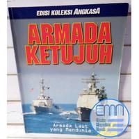 Majalah Angkasa Edisi Koleksi XXV Armada Ketujuh yang Mendunia