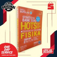 BUKU SMA STRATEGI & BANK SOAL HOTS FISIKA SMA KELAS 10 11 12
