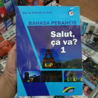 buku bahasa Perancis salut,ca va? 1 SMA Kurikulum 2013