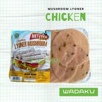 Daging Ayam Slice Chicken Lyoner Mushroom Cold Cuts Metzger HALAL