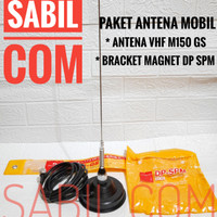PAKET ANTENA RADIO RIG MOBIL VHF M150 GS BRACKET MAGNET DP SPM MURAH