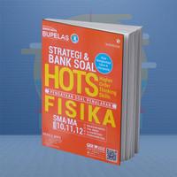 BUKU PELAJARAN SMA STRATEGI & BANK SOAL HOTS FISIKA SMA/MA 10,11,12