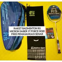 Raket Badminton RS Micron Saber Force 17 NGIII FREE PEMASANGAN SENAR