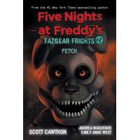 FIVE NIGHTS AT FREDDY' FAZBEAR FRIGHTS #2: FETCH