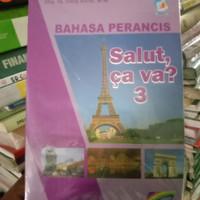 buku bahasa Perancis salut,ca va? 3 untuk SMA kelas 3 kurikulum 2013