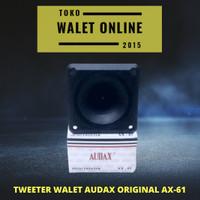 TWEETER WALET AUDAX AX 61 SATUAN ORIGINAL SPEAKER PANGGIL TARIK INAP