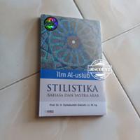 Ilm Al uslub - Stilistika Bahasa & Sastra Arab - Syihabuddin Qalyubi