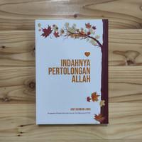 Buku Indahnya Pertolongan Allah, Arif Rahman Lubis, Motivasi, Original