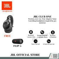 JBL Club One FREE JBL Flip 5