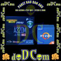 Paket MSI A320M A PRO MAX + AMD Ryzen 5 2600