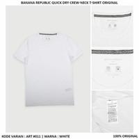 Kaos Banana Republic Quick Dry Crewneck T Shirt Original 011