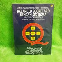 [BS] Buku Sis Manaj Kinerja Terintegrasi Balance Scorecard with 6 Sigm
