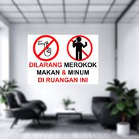 STIKER DILARANG MEROKOK MAKAN MINUM DIRUANGAN INI - STICKER WARNING