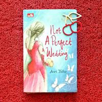 Not a Perfect Wedding | Asri Tahir - Buku novel ORI