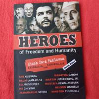 Heroes of freedom and humanity kisah para pahlawan buku biografi