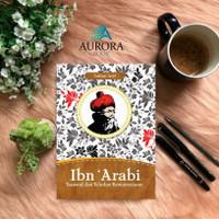 BUKU IBNU 'ARABI - ZULFAN ARIF - ORIGINAL