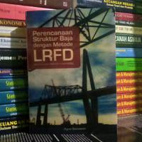Perencanaan Struktur Baja dengan Metode LFRD - Agus Setiawan