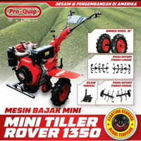 Mesin Bajak Mini / Mini Tiller / Cultivator PROQUIP ROVER 1350