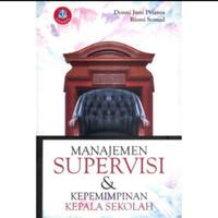 BUKU Manajemen Supervisi dan Kepemimpinan Kepala Sekolah Donni Juni