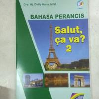 Buku BAHASA PERANCIS KELAS SALUT, CA VA? 2