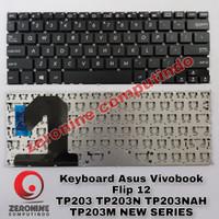 Keyboard Asus Vivobook Flip 12 TP203 TP203N TP203NAH TP203M NEW SERIES