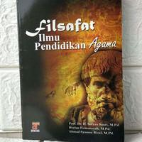 Buku Filsafat Ilmu Pendidikan Agama Prof. Dr. H. Sofyan Sauri, M.Pd.