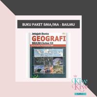 Buku Geografi Kelas XII / 12 SMA/MA Kelompok Peminatan IPS - Bailmu