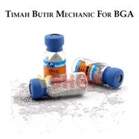 TIMAH BUTIR - TIMAH SOLDER MECHANIC FOR BGA - TIMAH PASIR