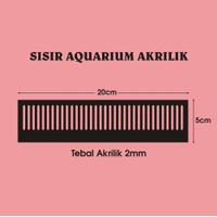 Sisir Overflow Aquarium Akuarium AkrilikUkuran 20cm x 5cm Tebal 2mm