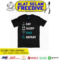 Scuba Tees Kaos Baju Selam T-shirt Scuba Diver Diving Eat Sleep Unisex