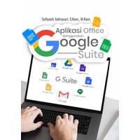 Buku Aplikasi Office Menggunakan Google Suite