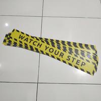 Stiker lantai watch your step anti slip licin tangga hati melangkah