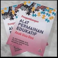Buku Pengembangan ALAT PERMAINAN EDUKATIF Anak Usia Dini