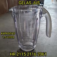 Gelas Jus Blender philips hr 2115 2116 2061 2071 Mika