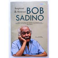 Buku Biografi Inspirasi & Motivasi Bob Sadino