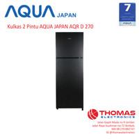 Kulkas Lemari Es 2 Pintu AQUA JAPAN AQR D 270 Garansi 7 Tahun
